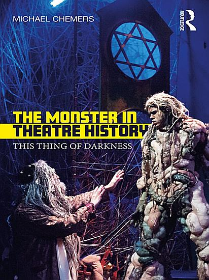 The Monster in Theatre History PDF