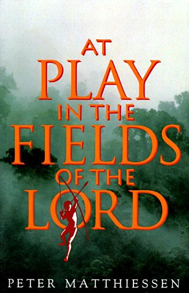 Download At Play in the Fields of the Lord Book
