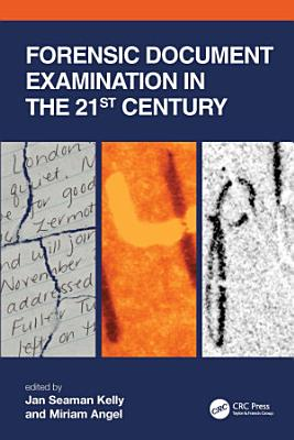 Forensic Document Examination in the 21st Century