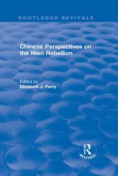 Revival: Chinese Perspectives on the Nien Rebellion (1981)