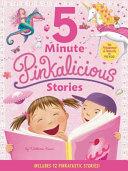 Pinkalicious  5 Minute Pinkalicious Stories Book
