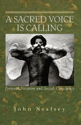 A Sacred Voice Is Calling Book PDF