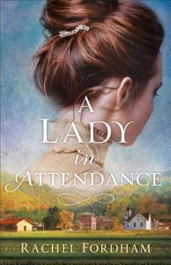 A Lady in Attendance PDF