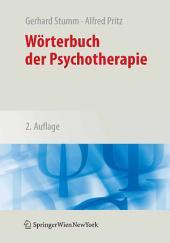 Wörterbuch der Psychotherapie: Ausgabe 2