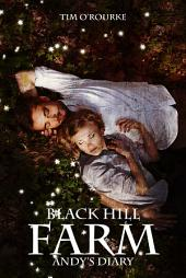 Black Hill Farm: Andy's Diary (Book Two)