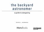 The Backyard Astronomer PDF