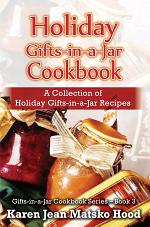 Holiday Gifts-in-a-Jar Cookbook