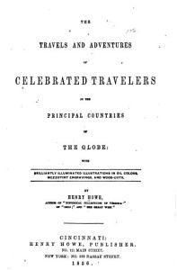 The Travels and Adventures of Celebrated Travelers     PDF