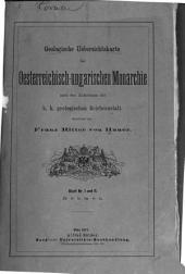 Geologische uebersichtskarte der Oesterreichisch-ingarischen monarchie nach den aufnahmen der K.K. Geologischen reichsanstalt: Bände 1-12