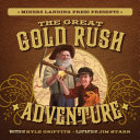 The Great Gold Rush Adventure