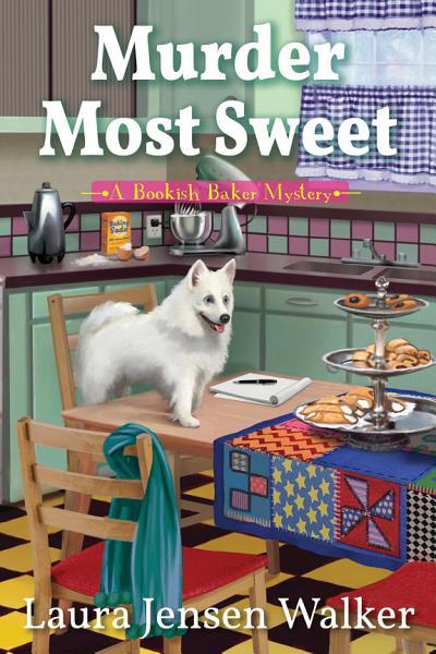 Download Murder Most Sweet Book
