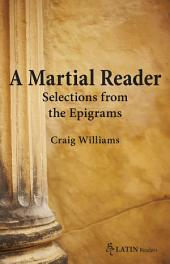 A Martial Reader: Selections from the Epigrams
