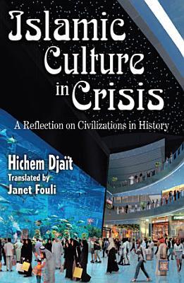Islamic Culture in Crisis