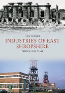 Industries of East Shropshire Through Time