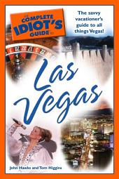 The Complete Idiot's Guide to Las Vegas