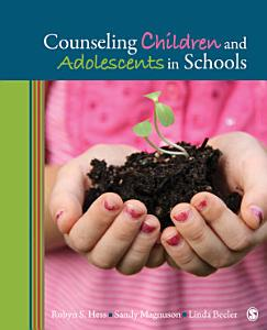 Counseling Children and Adolescents in Schools Book