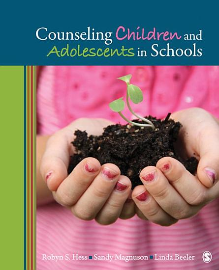 Counseling Children and Adolescents in Schools PDF
