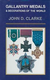Gallantry Medals & Decorations of the World