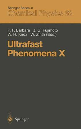 Ultrafast Phenomena X PDF