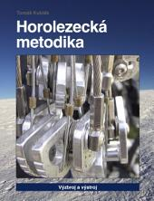 Horolezecká metodika - 2. díl - Výzbroj a výstroj