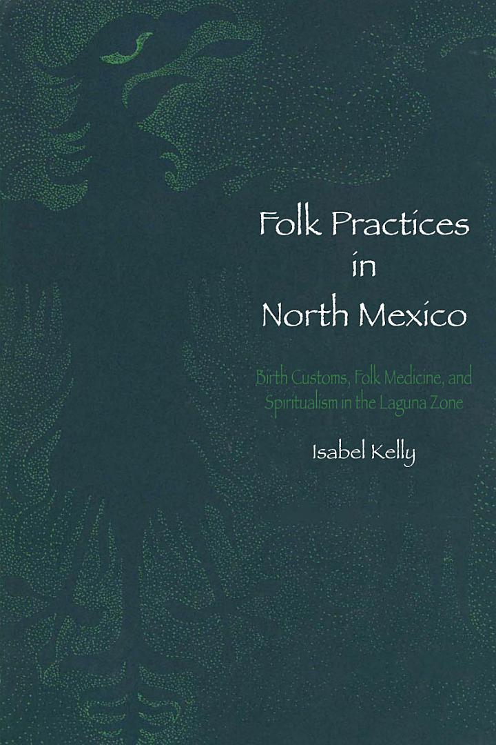 Folk Practices in North Mexico