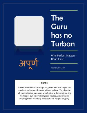 The Guru Has No Turban  Why Perfect Masters Don t Exist PDF