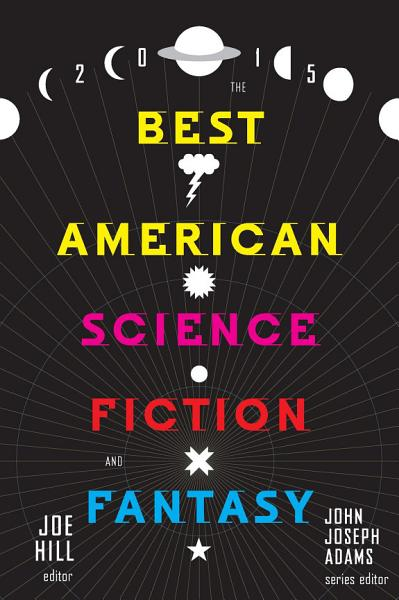 Download The Best American Science Fiction and Fantasy 2015 Book