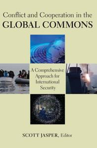 Conflict and Cooperation in the Global Commons PDF