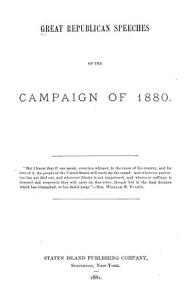 Great Republican Speeches of the Campaign of 1880     PDF