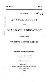 Annual Report of the Board of Education Together with the ... Annual Report of the Secretary of the Board