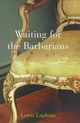Waiting For The Barbarians Book PDF