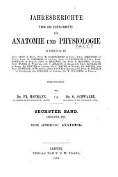 Jahresbericht über die Fortschritte der Anatomie und Physiologie: Band 6,Ausgabe 1