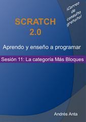 Aprendo y enseño a programar en Scratch: Sesión 11: La categoría Más Bloques