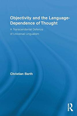 Objectivity and the Language Dependence of Thought PDF