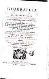 Geographia sacra ex Veteri et Novo Testamento desumpta et in tabulas quatuor concinnata