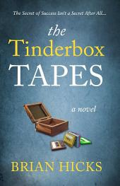 The Tinderbox Tapes: The Secret of Success Isn't a Secret After All