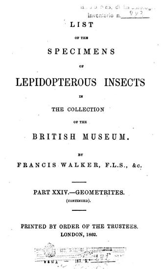 List of the Specimens of Lepidopterous Insects in the Collection of the British Museum PDF
