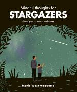 Mindful Thoughts for Stargazers