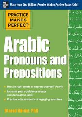 Practice Makes Perfect Arabic Pronouns and Prepositions