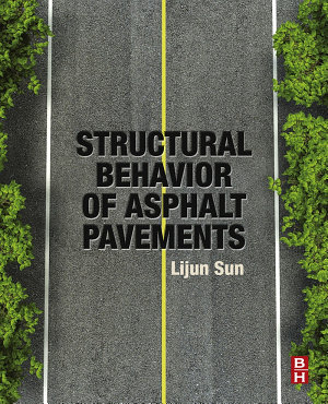 Structural Behavior of Asphalt Pavements PDF