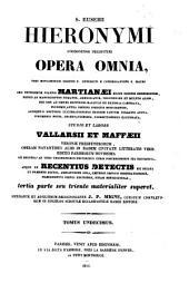 Sancti Eusebii Hieronymi ... opera omnia, studio et labore Vallarsii et Maffæii: Volume 11