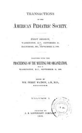 Transactions of the American Pediatric Society: Volume 1