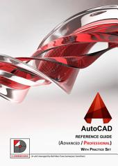 AutoCAD Reference Guide: A Compact Command Reference Guide for AutoCAD