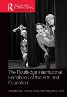 The Routledge International Handbook of the Arts and Education PDF