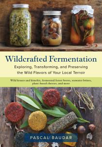 Wildcrafted Fermentation Book
