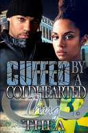 Download Cuffed by a Coldhearted Thug Book