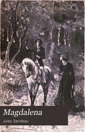 Magdalena: novela premiada por la Academia francesa