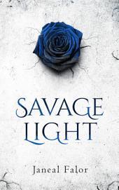 Savage Light