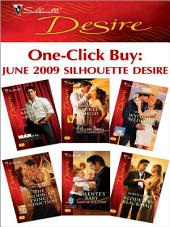 One-Click Buy: June 2009 Silhouette Desire: The Bride Hunter\Seduced into a Paper Marriage\Wyoming Wedding\The Prodigal Prince's Seduction\Valente's Baby\Bedded by Blackmail