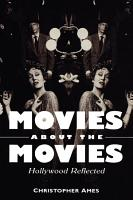 Movies About the Movies PDF